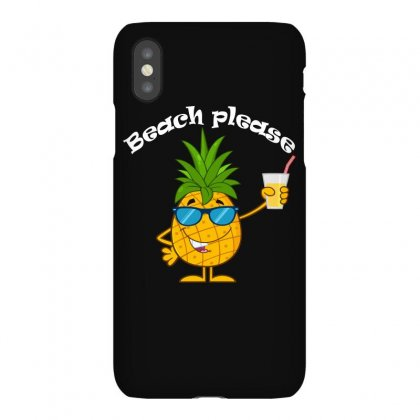 Beach Please   Funny Pineapple T Shirt Iphonex Case Designed By Hung