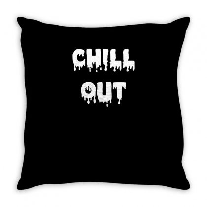 Chill Out Funny Tshirt Throw Pillow Designed By Alex