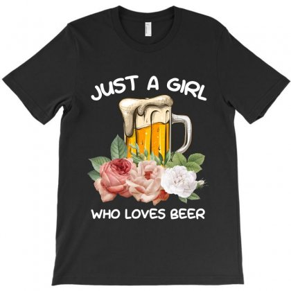 Just A Girl Who Loves Beer For Dark T-shirt Designed By Sengul