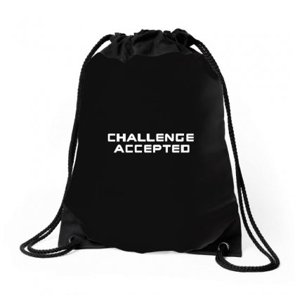 Challenge Accepted Drawstring Bags Designed By Gooseiant