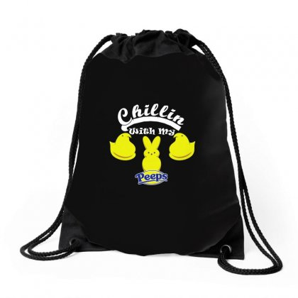 Chillin With My Peeps Drawstring Bags Designed By Gooseiant