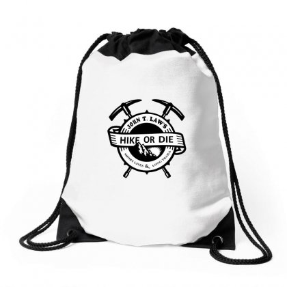 Hike Or Die Drawstring Bags Designed By Gooseiant