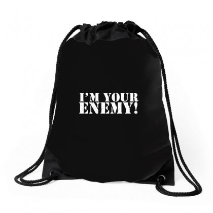 I'm Your Enemy Drawstring Bags Designed By Gooseiant