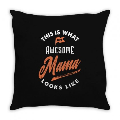 Awesome Mama Throw Pillow Designed By Cidolopez