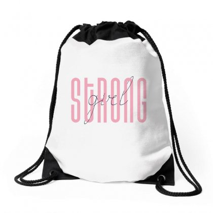 Strong Girl Drawstring Bags Designed By Party