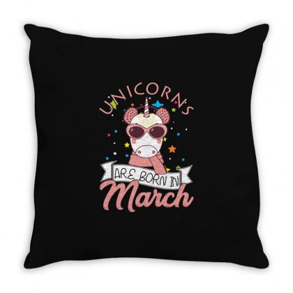 Unicorns Are Born In March T Shirt Throw Pillow Designed By Hung