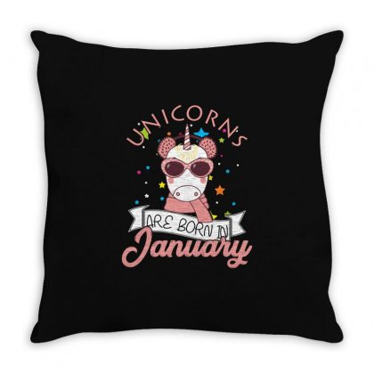 Unicorns Are Born In January T Shirt Throw Pillow Designed By Hung