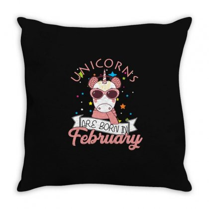 Unicorns Are Born In February T Shirt Throw Pillow Designed By Hung