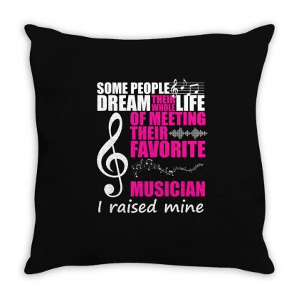 Some People Dream Meeting Their Favorite Musician T Shirt Throw Pillow Designed By Hung