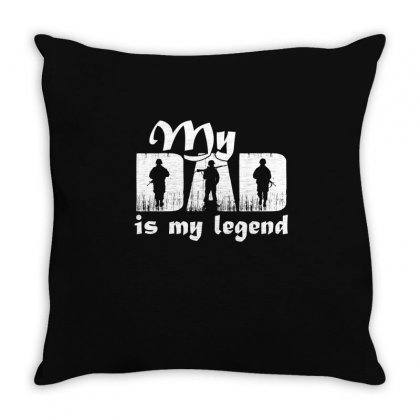 My Dad Is My Legend T Shirt Throw Pillow Designed By Hung