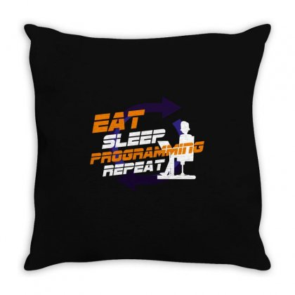 Eat Sleep Programing Repeat Throw Pillow Designed By Wizarts