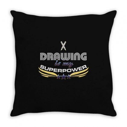 Drawing Is My Superpower Throw Pillow Designed By Wizarts