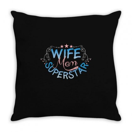 Wife Mom Superstar Throw Pillow Designed By Wizarts