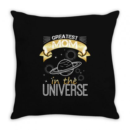 Greatest Mom In The Universe Throw Pillow Designed By Wizarts