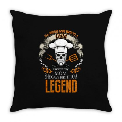 All Moms Gave Birth To A Child. Except My Mom She Gave Birth To A Lege Throw Pillow Designed By Wizarts