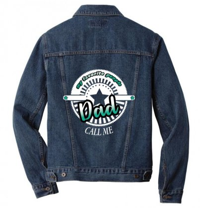 My Favorite People Dad Call Me Men Denim Jacket Designed By Wizarts
