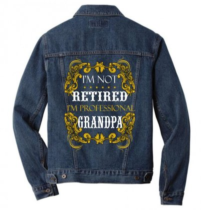 I Am Not Retired I Am Professional Grandpa Men Denim Jacket Designed By Wizarts