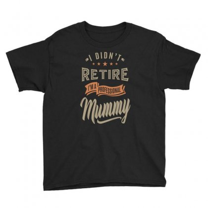 I'm A Professional Mummy Youth Tee Designed By Cidolopez