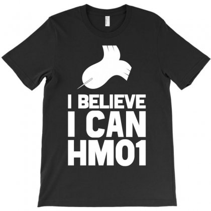 I Believe I Can Hm01 T-shirt Designed By Flupluto