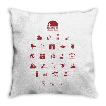 Death To Comic Sans Throw Pillow Designed By Micmat