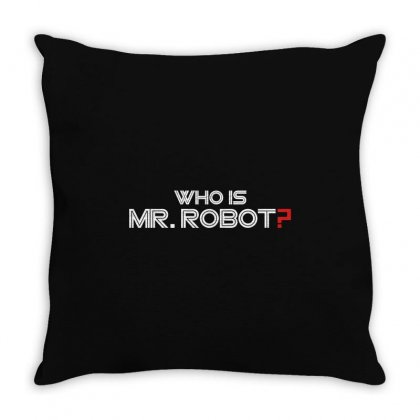 Who Is Mr Robot Throw Pillow Designed By Flupluto