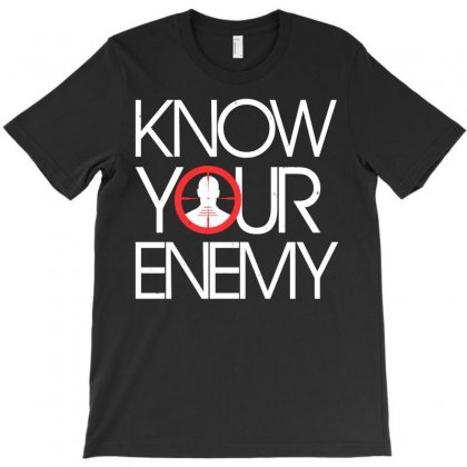 Know Your Enemy T-shirt Designed By Flupluto
