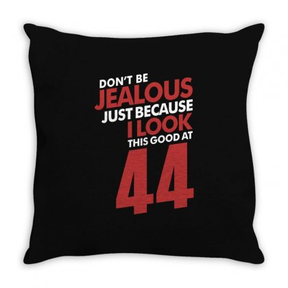 Don't Be Jealous 44 Throw Pillow Designed By Cidolopez