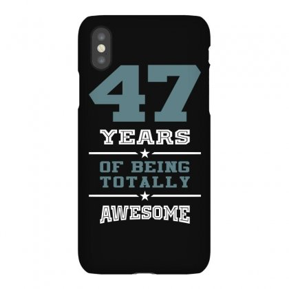 47 Years Awesome Iphonex Case Designed By Cidolopez
