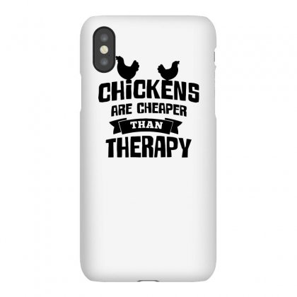 Chickens Are Cheaper Than Therapy Funny Tshirt Iphonex Case Designed By Alex