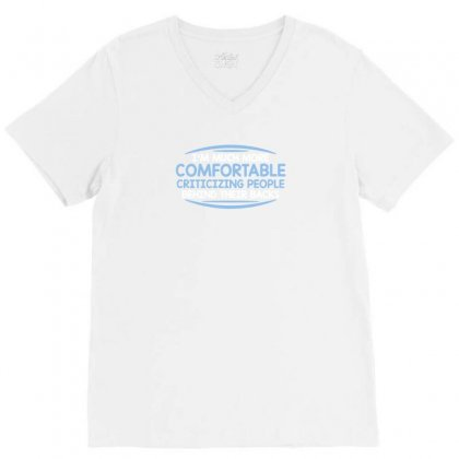 Comfortable Criticizing People Funny Tshirt V-neck Tee Designed By Alex