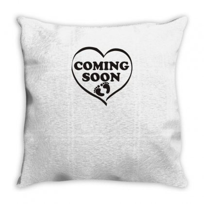 Coming Soon Funny Tshirt Throw Pillow Designed By Alex