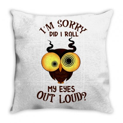 Did I Roll Throw Pillow Designed By Frizidan
