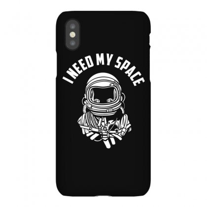 I Need Tee My Space T Shirt Iphonex Case Designed By Hung