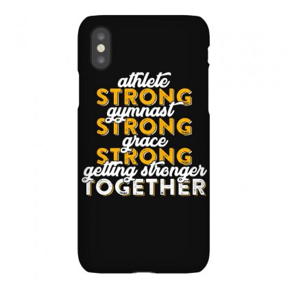 Getting Strong Together T Shirt Iphonex Case Designed By Hung