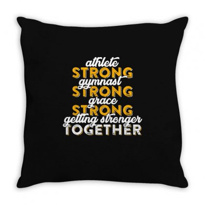 Getting Strong Together T Shirt Throw Pillow Designed By Hung