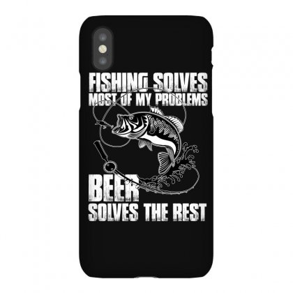 Fishing Solves Most My Problems T Shirt Iphonex Case Designed By Hung