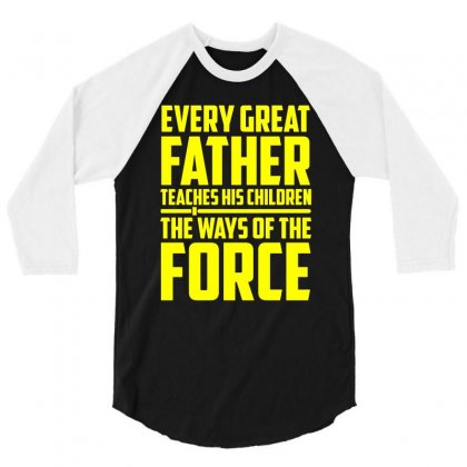 Every Great Father Teaches His Children T Shirt 3/4 Sleeve Shirt Designed By Hung
