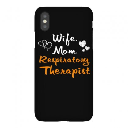 Wife Mom Respiratory Therapist T Shirt Iphonex Case Designed By Hung