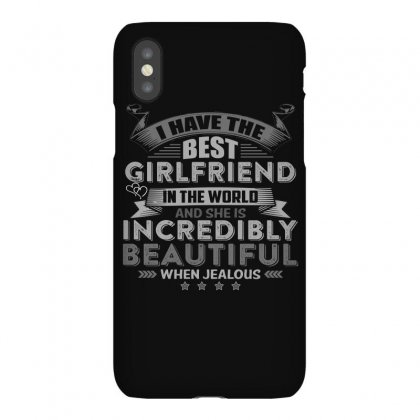 Warning I Have The Best Girlfriend In The World T Shirt Iphonex Case Designed By Hung