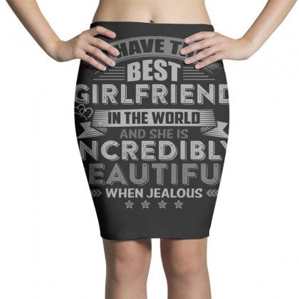 Warning I Have The Best Girlfriend In The World T Shirt Pencil Skirts Designed By Hung