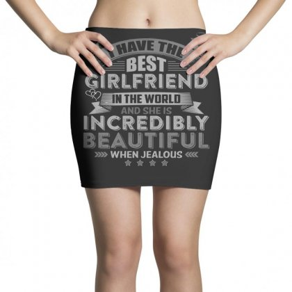 Warning I Have The Best Girlfriend In The World T Shirt Mini Skirts Designed By Hung