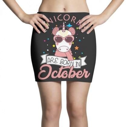 Unicorns Are Born In October T Shirt Mini Skirts Designed By Hung