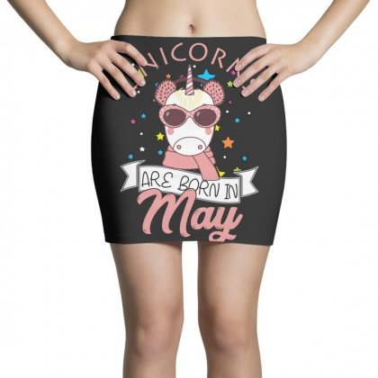 Unicorns Are Born In May T Shirt Mini Skirts Designed By Hung