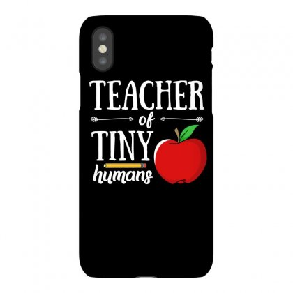 Teacher Of Tiny Humans T Shirt Iphonex Case Designed By Hung