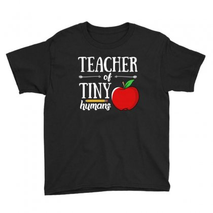 Teacher Of Tiny Humans T Shirt Youth Tee Designed By Hung