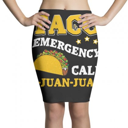 Taco Emergency T Shirt Pencil Skirts Designed By Hung