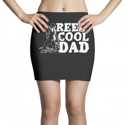 Real Cool Dad T Shirt Mini Skirts Designed By Hung