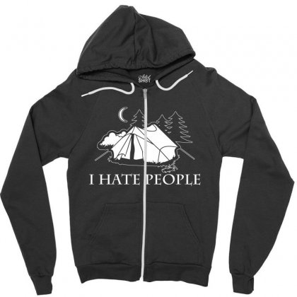 I Hate People T Shirt Zipper Hoodie Designed By Hung
