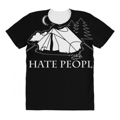 I Hate People T Shirt All Over Women's T-shirt Designed By Hung