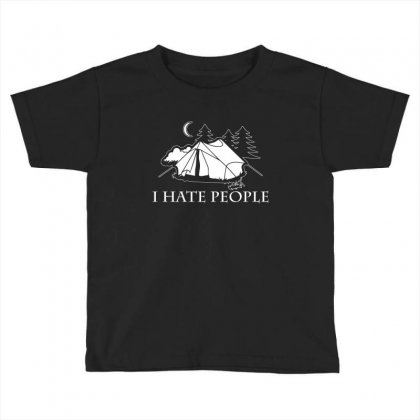 I Hate People T Shirt Toddler T-shirt Designed By Hung